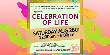 4th Annual Celebration of Life tickets