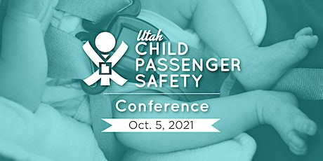 Utah Child Passenger Safety Conference tickets