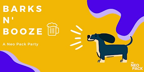 Barks & Booze: A Neo Pack Party tickets