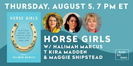 Halimah Marcus: Horse Girls w/ T Kira Madden & Maggie Shipstead tickets