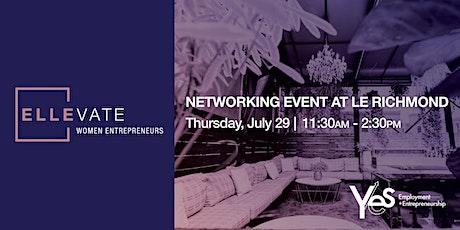 ELLEvate Women Entrepreneurs Networking Event at Le Richmond tickets