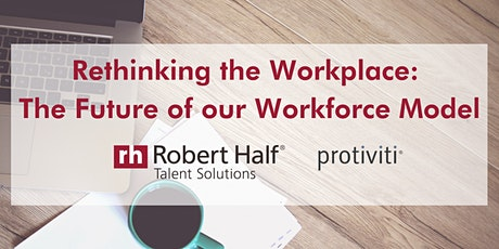 Rethinking the Workplace: The Future of our Workforce Model tickets