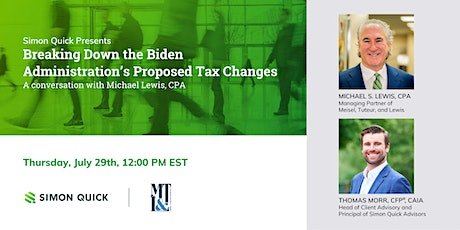 Breaking Down the Biden Administration's Proposed Tax Changes tickets