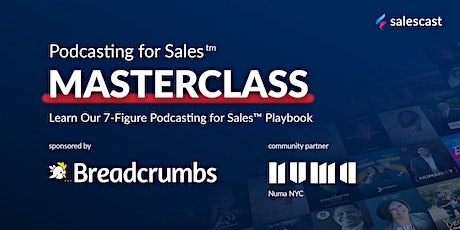 Podcasting for Sales Masterclass tickets