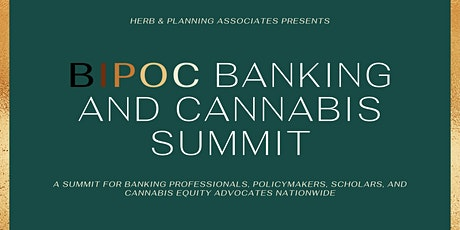 BIPOC Banking and Cannabis Summit tickets