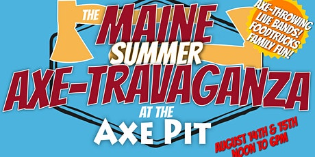 The Maine Summer Axe-travaganza tickets