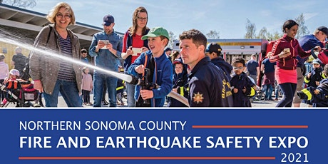 Northern Sonoma County Fire and Earthquake Safety Expo 2021 tickets