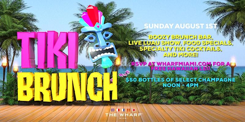 Tiki Party - Tiki Brunch - Wharf Miami - Miami Tiki Party