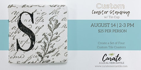 Custom Stamped Coasters tickets