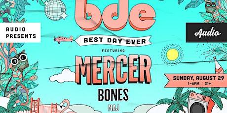 Best Day Ever w/ MERCER tickets