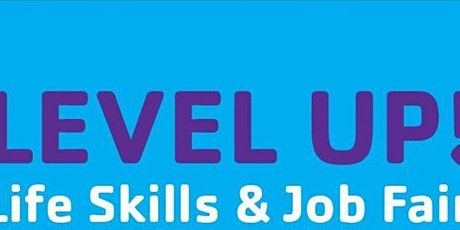 Y Social Impact Center Level Up! Life Skills and Resource Fair tickets