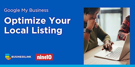 Google My Business: Optimize your Local Listing tickets