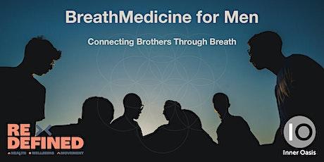 BreathMedicine for Men - Connecting Brothers through Breathwork | Tauranga tickets