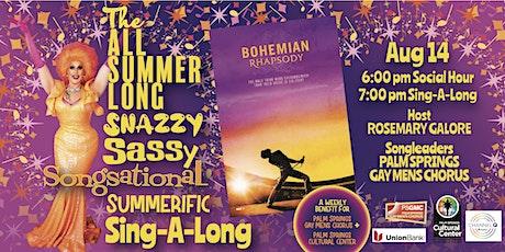 SUMMER SING-A-LONG: BOHEMIAN RHAPSODY tickets
