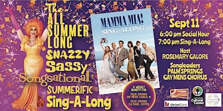 SUMMER SING-A-LONG: MAMA MIA! tickets