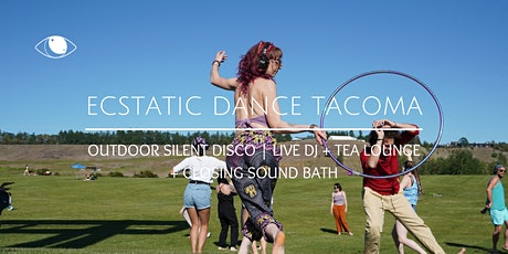 Outdoor Ecstatic Silent Disco | Live DJ + Tea Lounge + Closing Sound Bath tickets