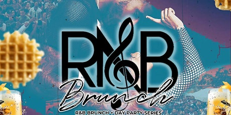 R&B BRUNCH (DAY PARTY SERIES) tickets
