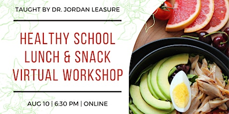 Healthy School Lunch Workshop (In-Person AND on Zoom) tickets