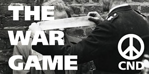 Hiroshima Day screening of The War Game