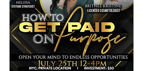 How To Get Paid on Purpose ! NYC tickets