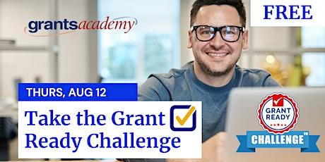 Free Webinar - Take the Grant Ready Challenge & Win Prizes! entradas