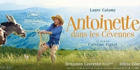 Antoinette in the Cévennes tickets