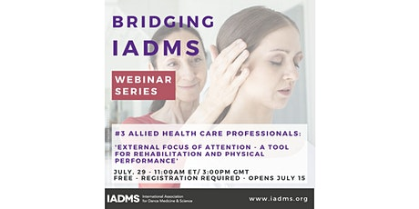 Bridging IADMS: Webinar 3-Allied Health Care Professionals tickets