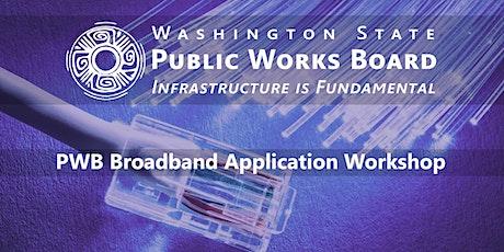 2021 Public Works Board  Broadband Application Workshop tickets