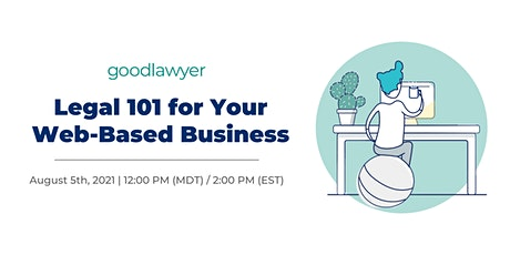 Legal 101 for Your Web-Based Business tickets