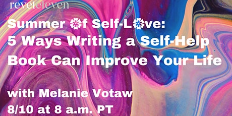 Summer of Self-Love: 5 Ways Writing a Self-Help Book Can Improve Your Life tickets
