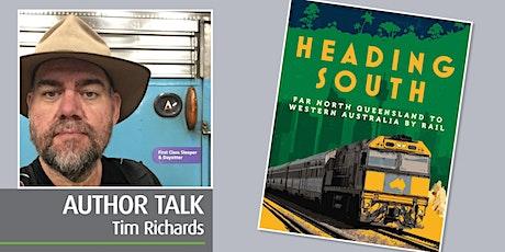 Travel Australia: Heading South with Tim Richards [POSTPONED] tickets