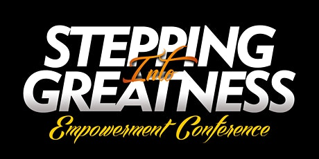 Stepping Into Greatness Part 2 tickets