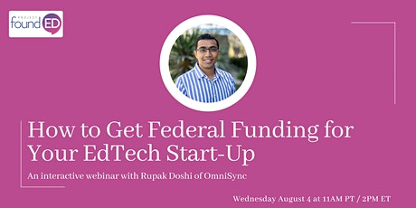 How to Get Federal Funding for Your EdTech Start-Up tickets