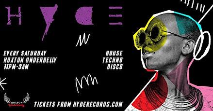 HYDE. | Every Saturday | House | Techno | Disco tickets