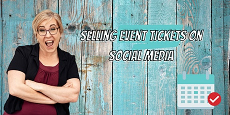 Selling Event Tickets on Social Media Tickets