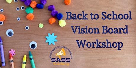 Back to School Vision Board Workshop for Kids! tickets