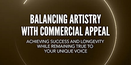 Balancing Artistry with Commercial Appeal tickets
