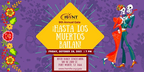 HWNT Hasta Los Muertos Bailan Gala - SPONSORSHIPS & INDIVIDUAL TICKET SALES tickets