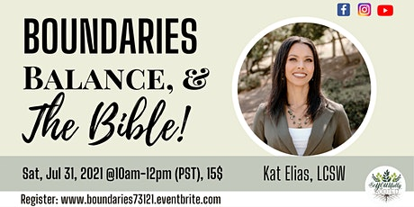 Boundaries, Balance, & The Bible! (In-Person) tickets