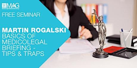 Seminar with Martin Rogalski: Basics of Medicolegal Briefing - Tips & Traps tickets