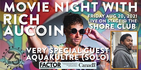 Movie Night with Rich Aucoin and Very Special Guest Aquakultre tickets