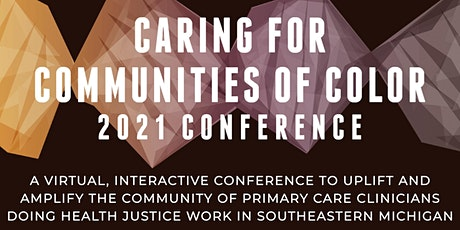 The Caring for Communities of Color Conference 2021 tickets