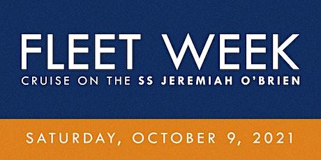 2021 San Francisco Fleet Week Cruise on the SS Jeremiah O'Brien SATURDAY tickets