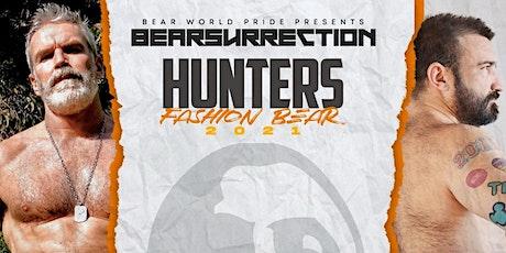 HUNTERS FASHION BEAR tickets
