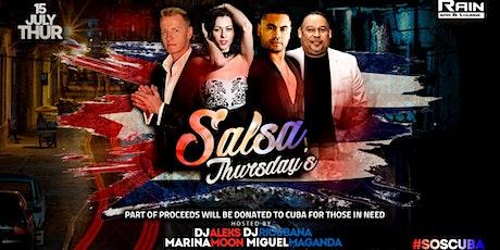 Salsa Thursdays at Rain  #SOSCuba Part of proceeds to be donated tickets