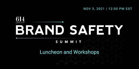 Brand Safety Leadership Summit (Invite-Only) tickets