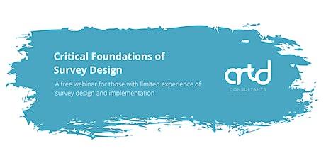 Critical Foundations of Survey Design Webinar - Free (Beginner Level) tickets
