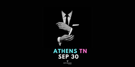 Fifty Shades Live|Athens, TN tickets