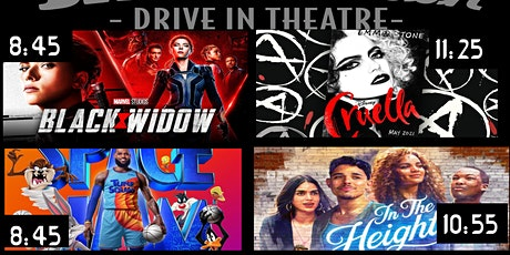 Space Jam 2 / In the Heights or Black Widow / Cruella tickets