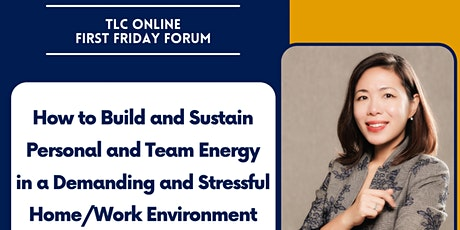 TLC First Friday Forum | How to build and sustain Personal and Team Energy tickets